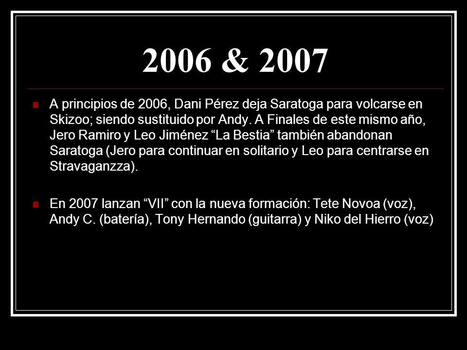 2006 & 2007
