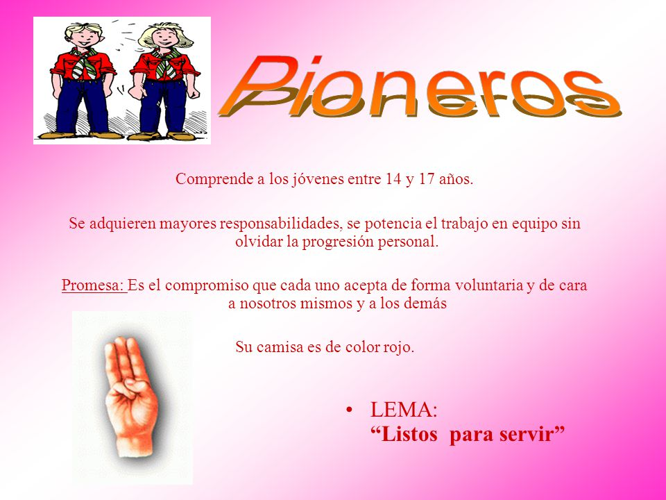 Pioneros LEMA: Listos para servir