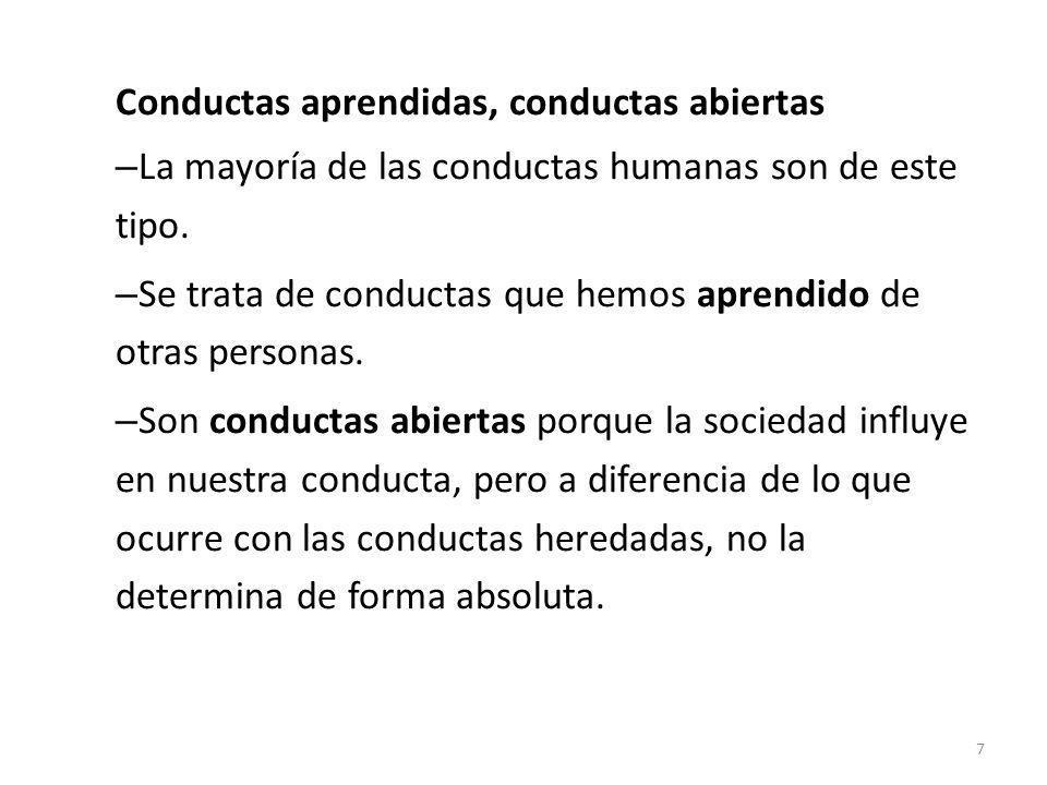Conductas aprendidas, conductas abiertas