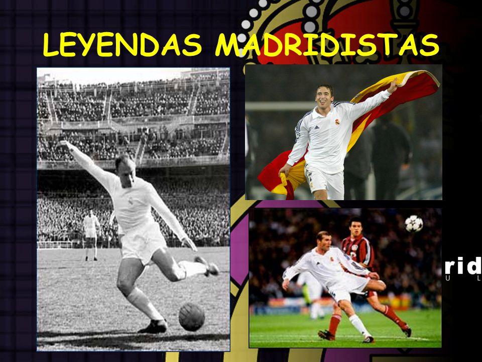 LEYENDAS MADRIDISTAS