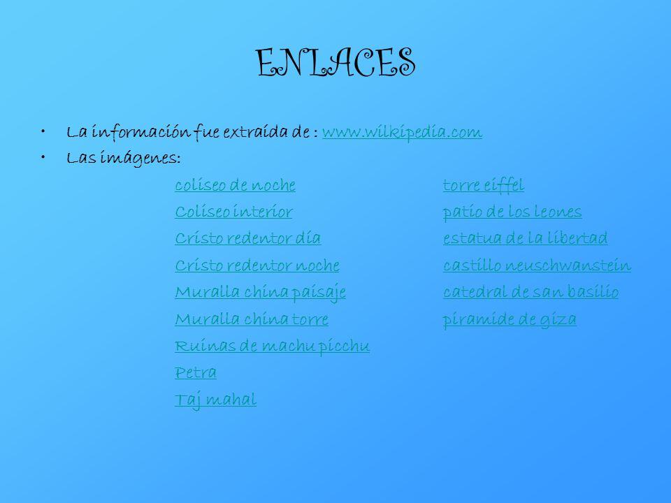 ENLACES La información fue extraída de : www.wilkipedia.com