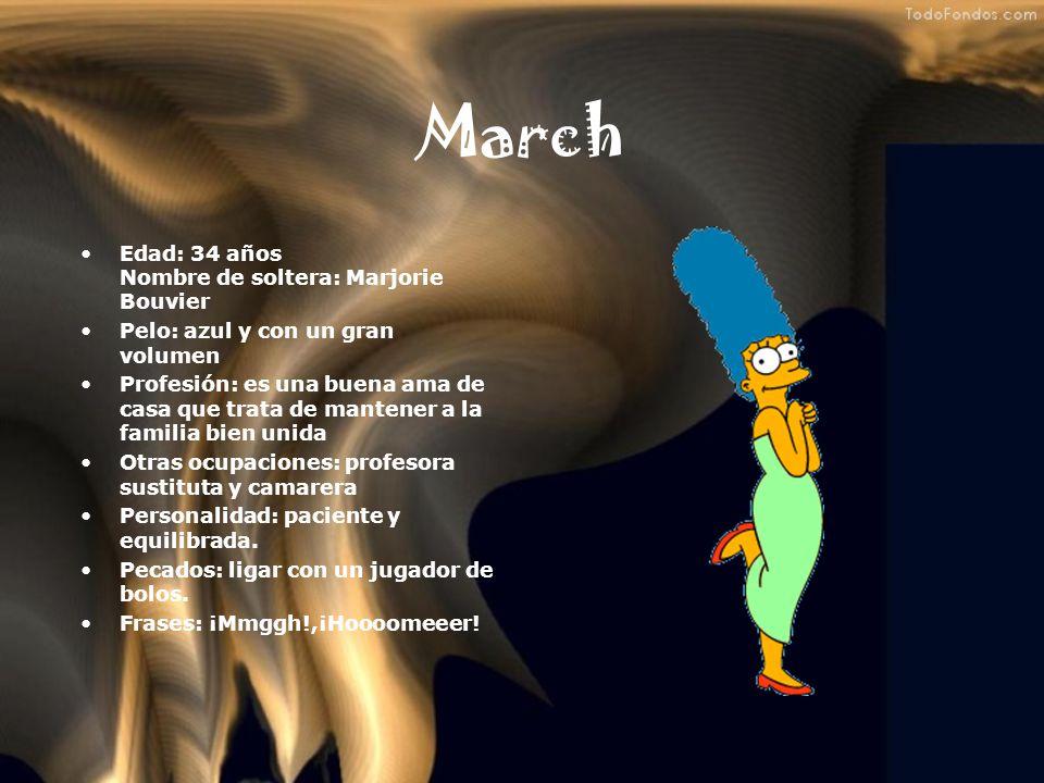 March Edad: 34 años Nombre de soltera: Marjorie Bouvier