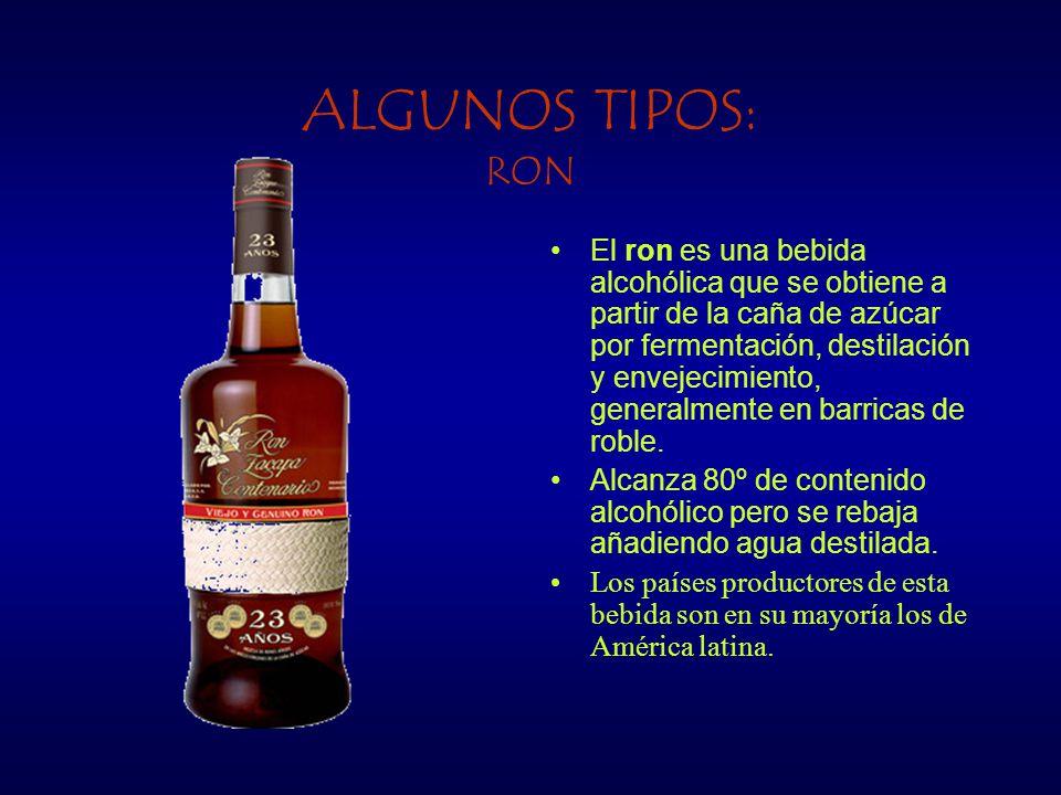 ALGUNOS TIPOS: RON