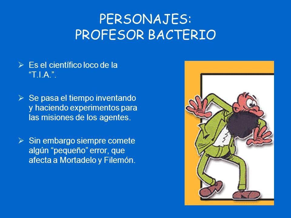 PERSONAJES: PROFESOR BACTERIO