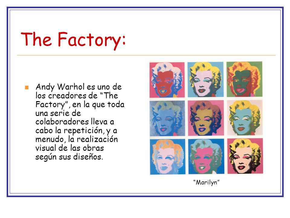 The Factory: