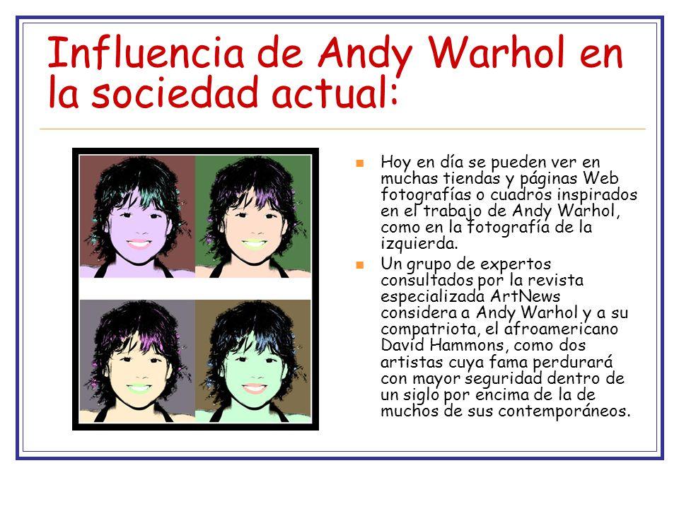 Influencia de Andy Warhol en la sociedad actual: