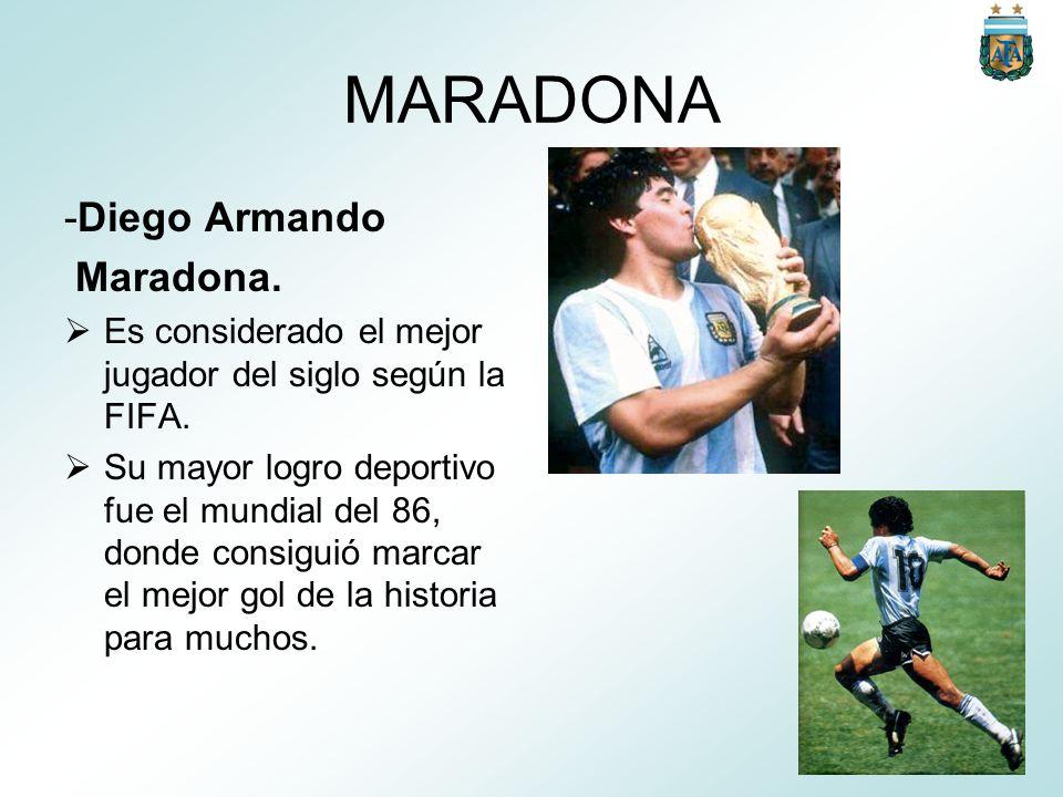 MARADONA -Diego Armando Maradona.