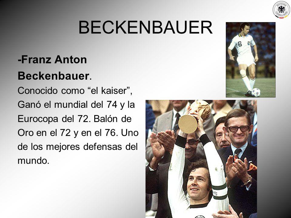 BECKENBAUER -Franz Anton Beckenbauer. Conocido como el kaiser ,