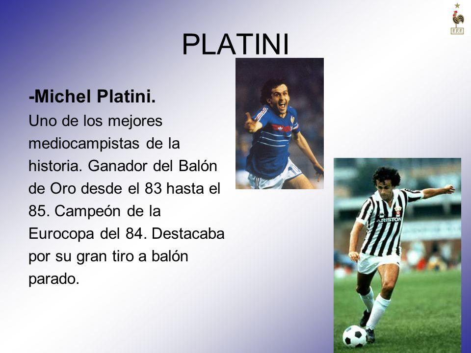 PLATINI -Michel Platini. Uno de los mejores mediocampistas de la
