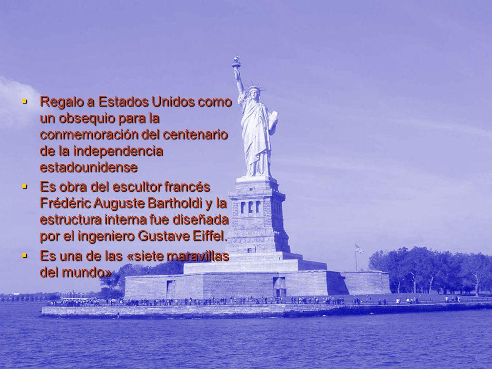 Regalo a Estados Unidos como un obsequio para la conmemoración del centenario de la independencia estadounidense