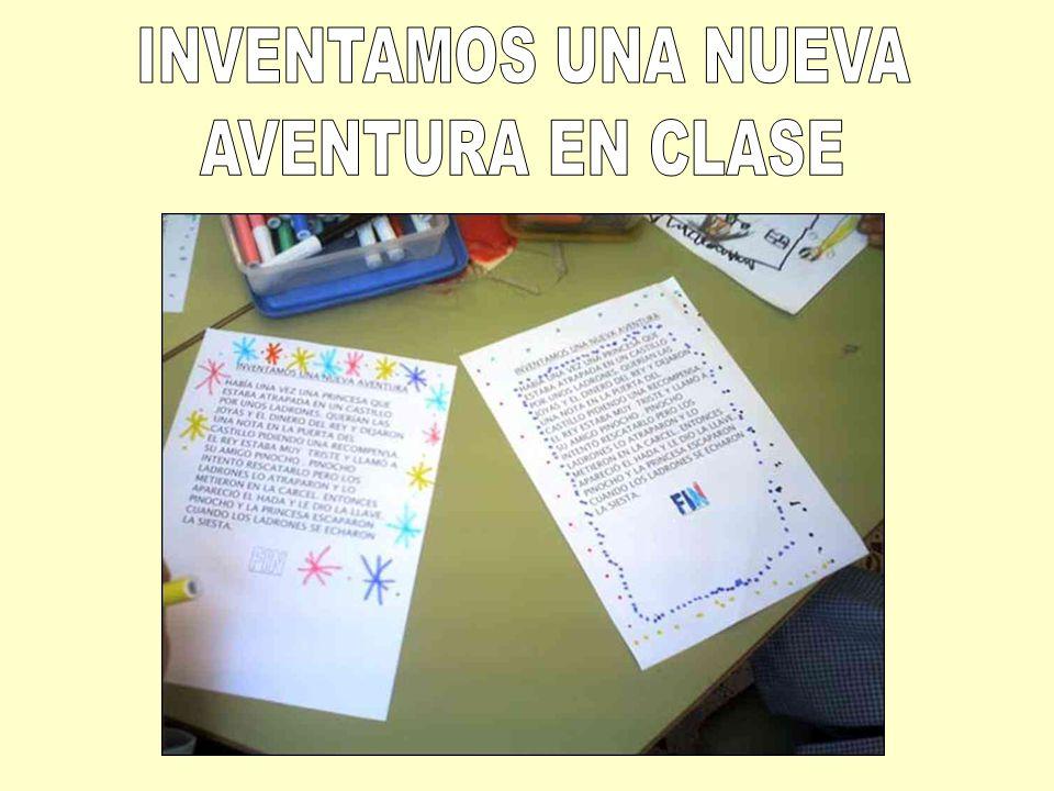 INVENTAMOS UNA NUEVA AVENTURA EN CLASE