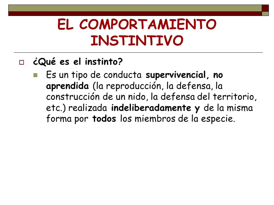EL COMPORTAMIENTO INSTINTIVO