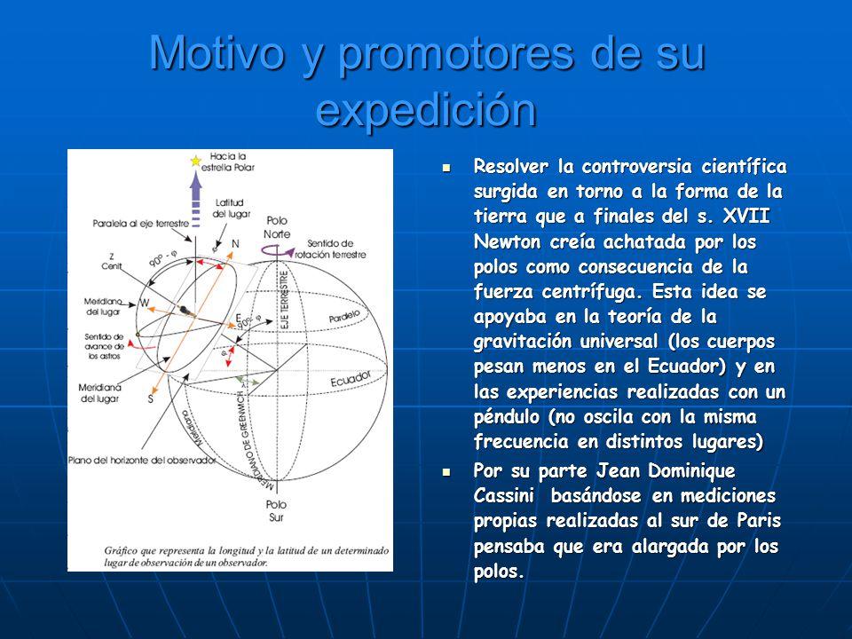 Motivo y promotores de su expedición
