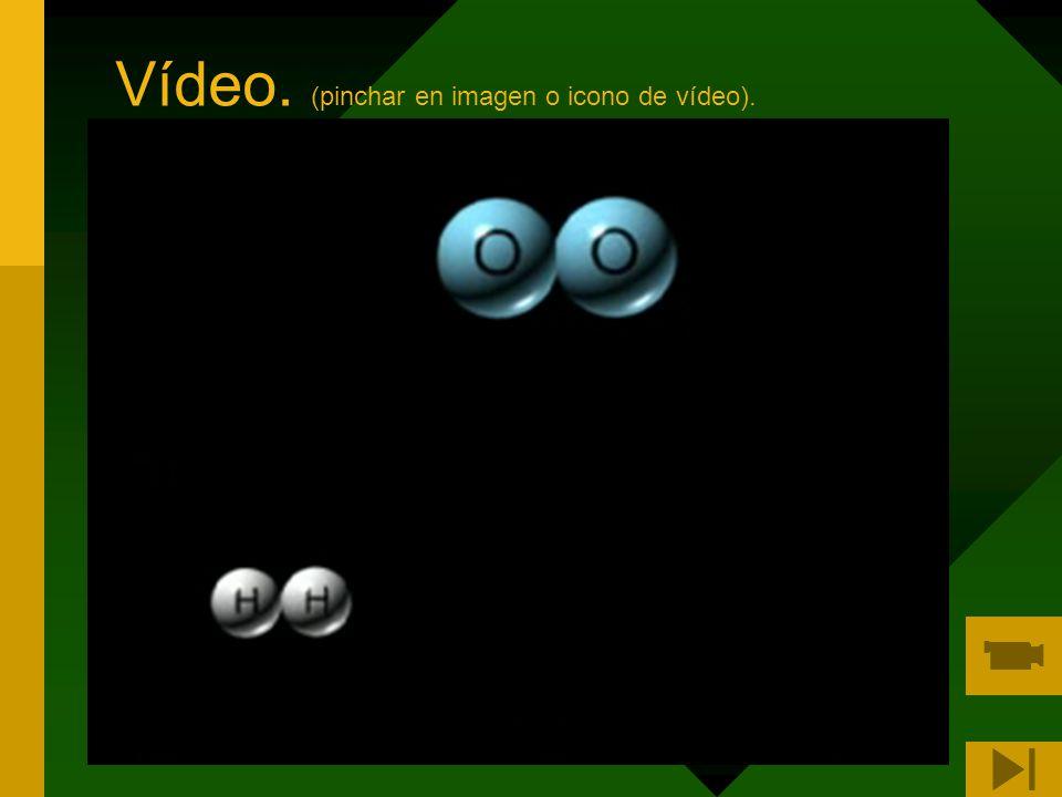 Vídeo. (pinchar en imagen o icono de vídeo).