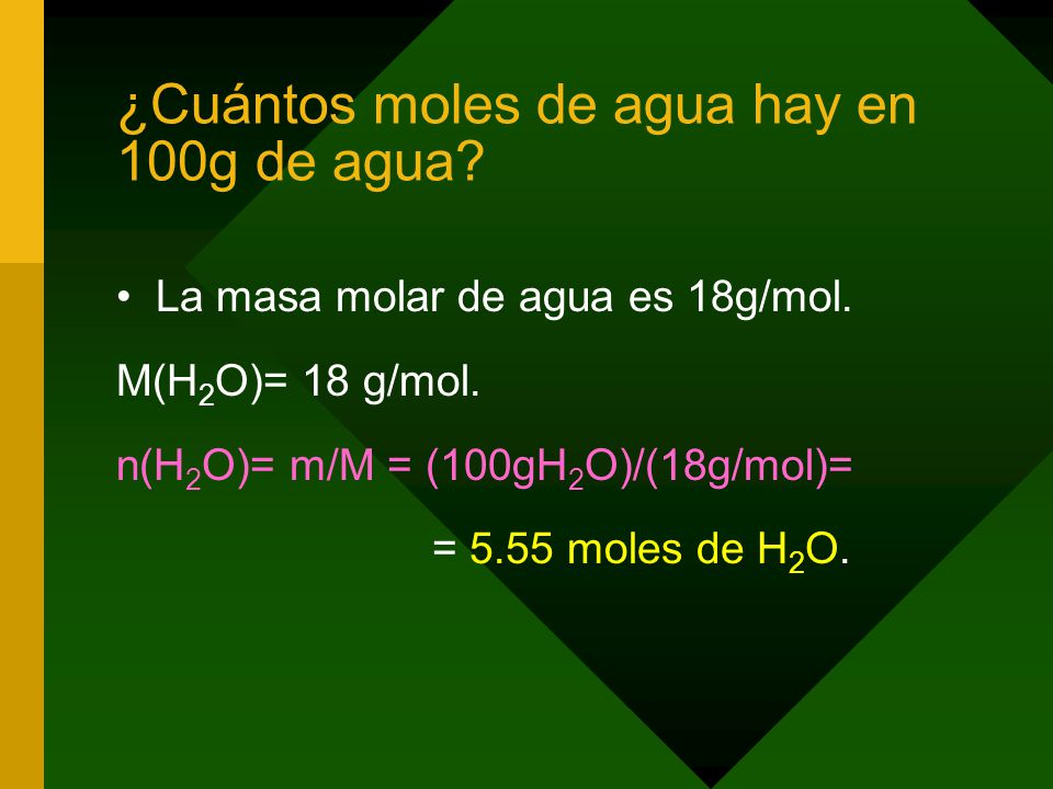 ¿Cuántos moles de agua hay en 100g de agua