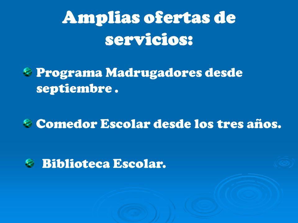 Amplias ofertas de servicios: