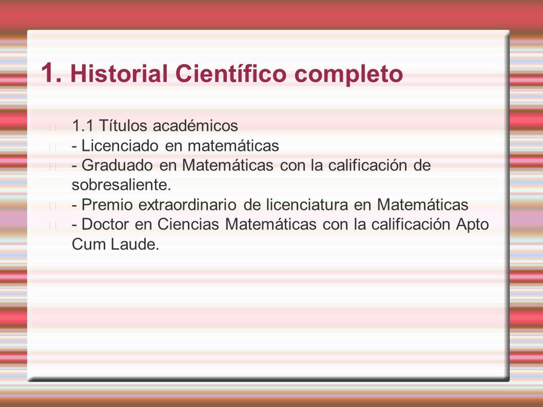 1. Historial Científico completo