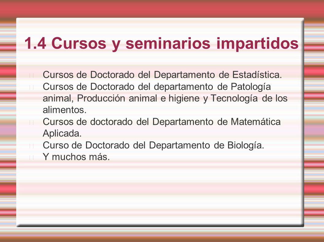 1.4 Cursos y seminarios impartidos