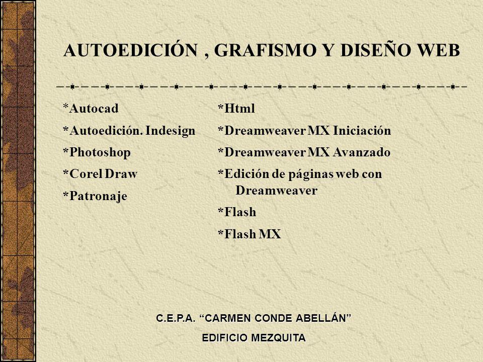 AUTOEDICIÓN , GRAFISMO Y DISEÑO WEB