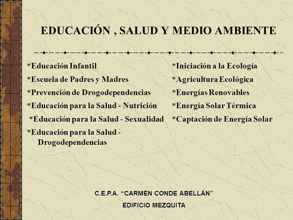 EDUCACIÓN , SALUD Y MEDIO AMBIENTE