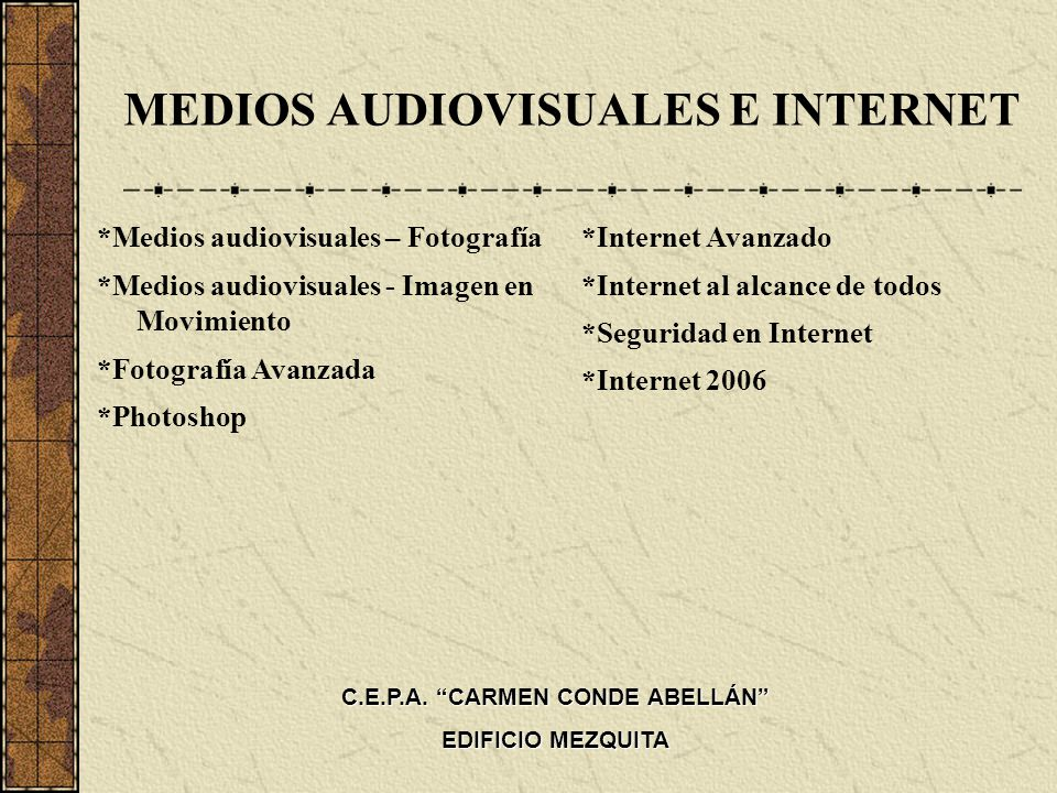 MEDIOS AUDIOVISUALES E INTERNET