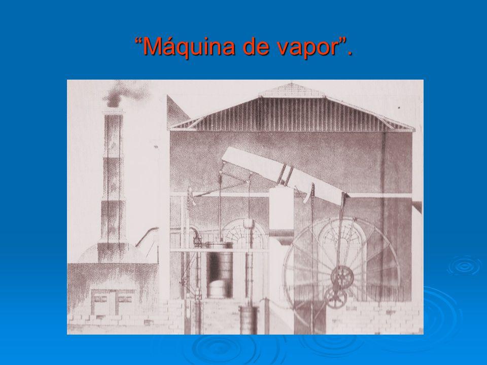 Máquina de vapor .