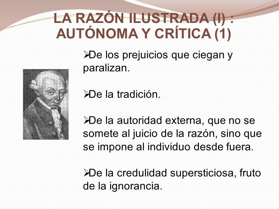 LA RAZÓN ILUSTRADA (I) : AUTÓNOMA Y CRÍTICA (1)