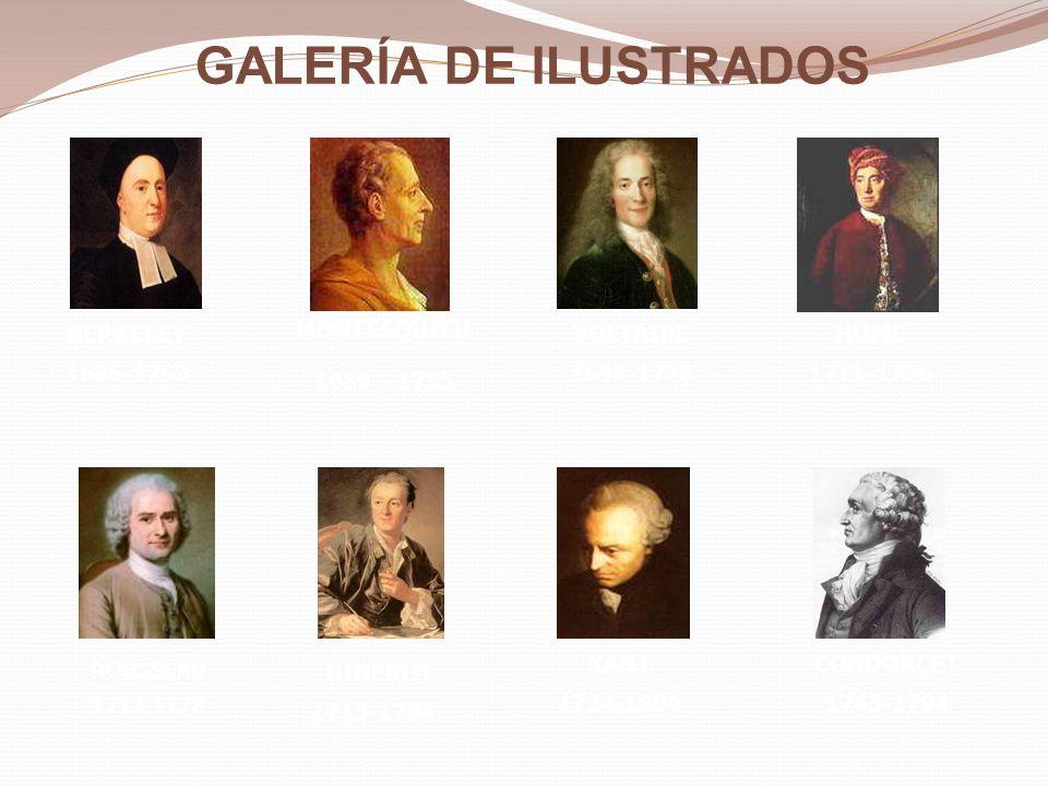GALERÍA DE ILUSTRADOS BERKELEY 1685-1753 MONTESQUIEU 1689 - 1755