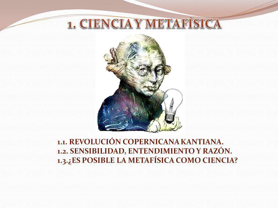 1. CIENCIA Y METAFÍSICA