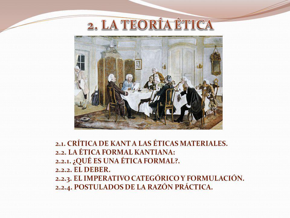 2. LA TEORÍA ÉTICA