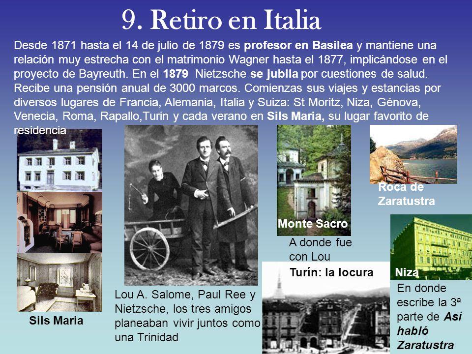 9. Retiro en Italia
