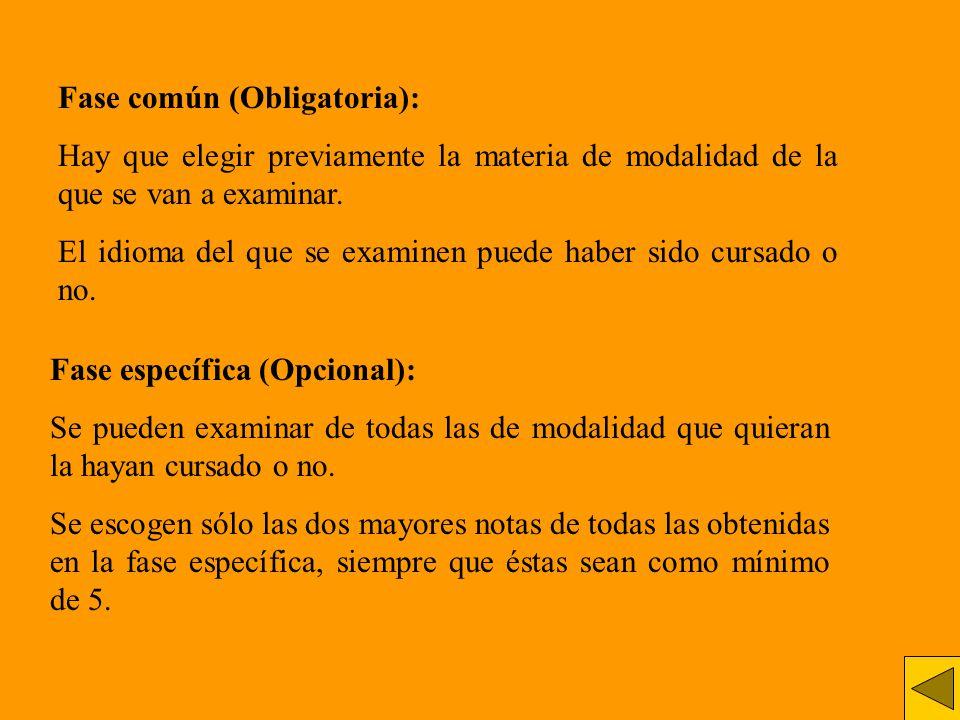 Fase común (Obligatoria):