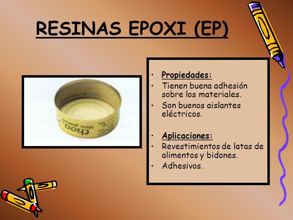 RESINAS EPOXI (EP) Propiedades: