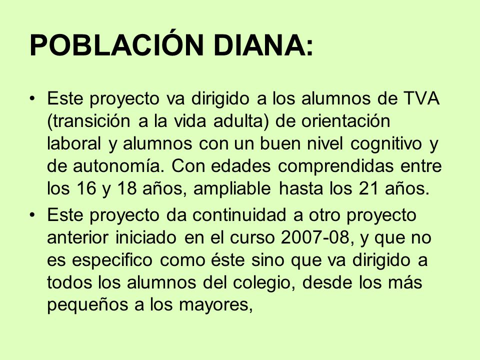POBLACIÓN DIANA: