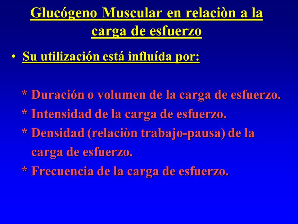 Glucógeno Muscular en relaciòn a la carga de esfuerzo