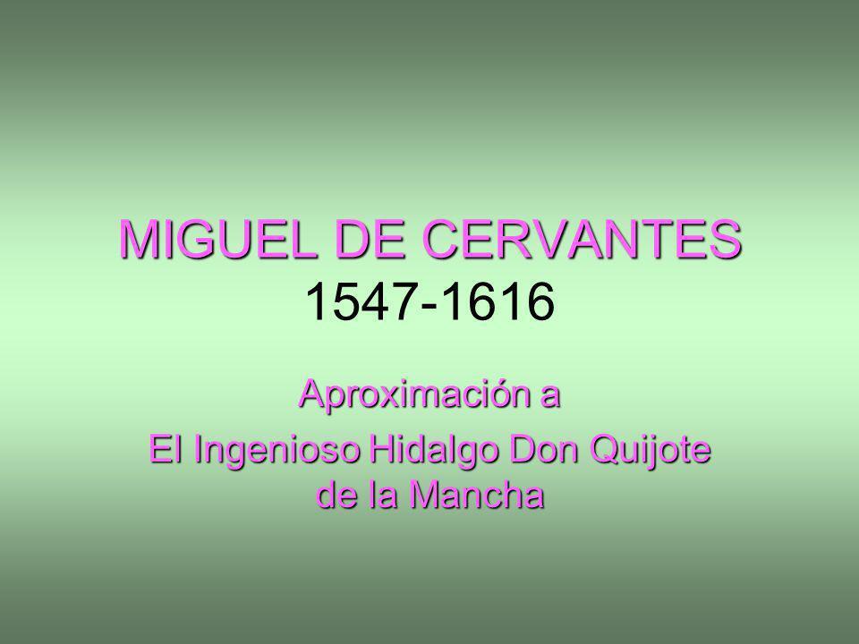 Aproximación a El Ingenioso Hidalgo Don Quijote de la Mancha