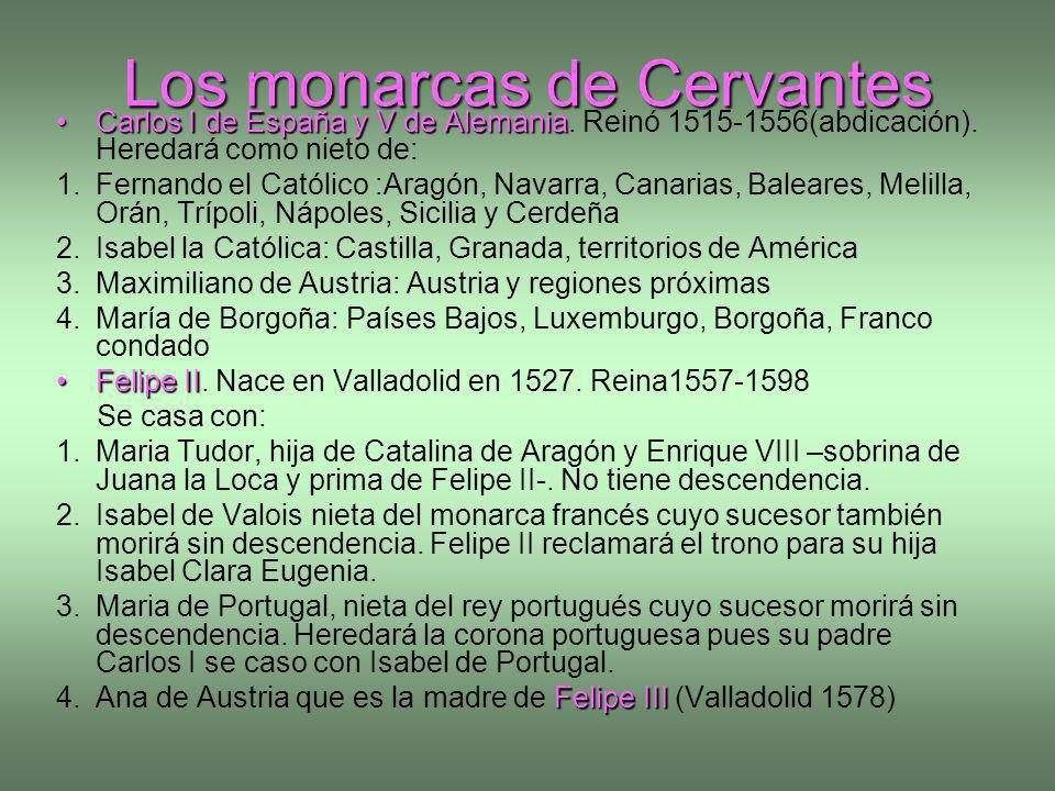 Los monarcas de Cervantes