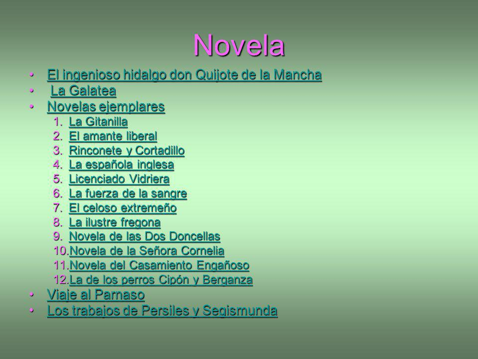 Novela El ingenioso hidalgo don Quijote de la Mancha La Galatea