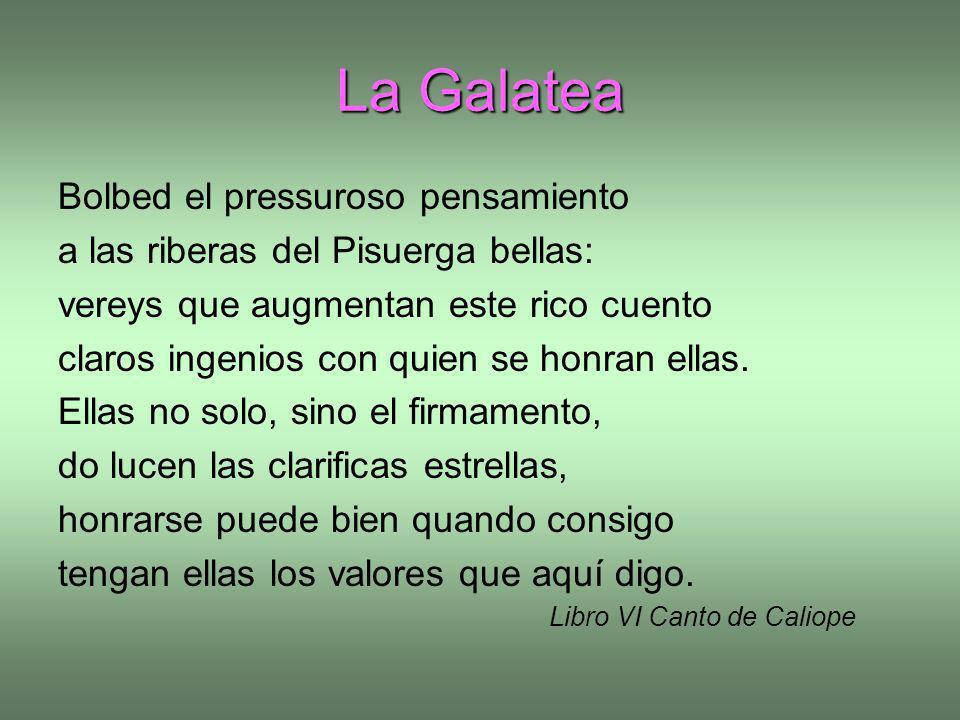 La Galatea Bolbed el pressuroso pensamiento
