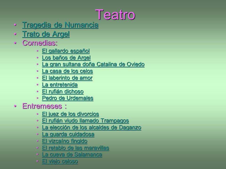 Teatro Tragedia de Numancia Trato de Argel Comedias: Entremeses :