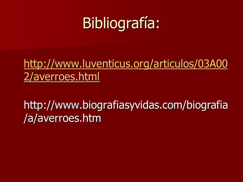 Bibliografía: http://www.luventicus.org/articulos/03A002/averroes.html