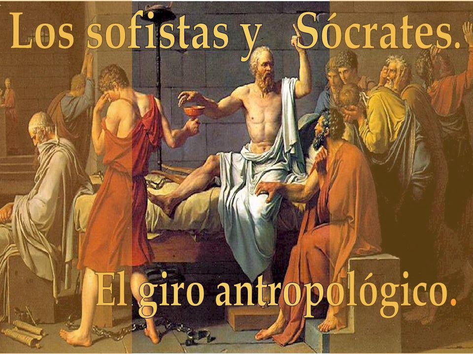 Los sofistas y Sócrates.