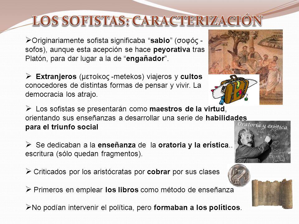LOS SOFISTAS: CARACTERIZACIÓN