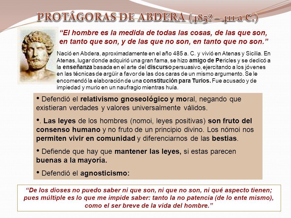 PROTÁGORAS DE ABDERA (485 – 411 a C.)