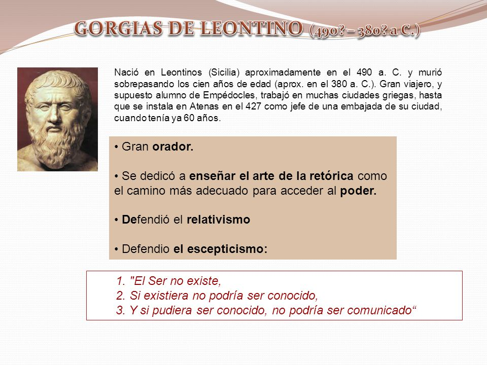 GORGIAS DE LEONTINO (490 – 380 a C.)