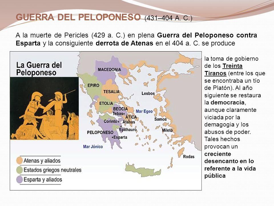 GUERRA DEL PELOPONESO (431–404 A. C.)