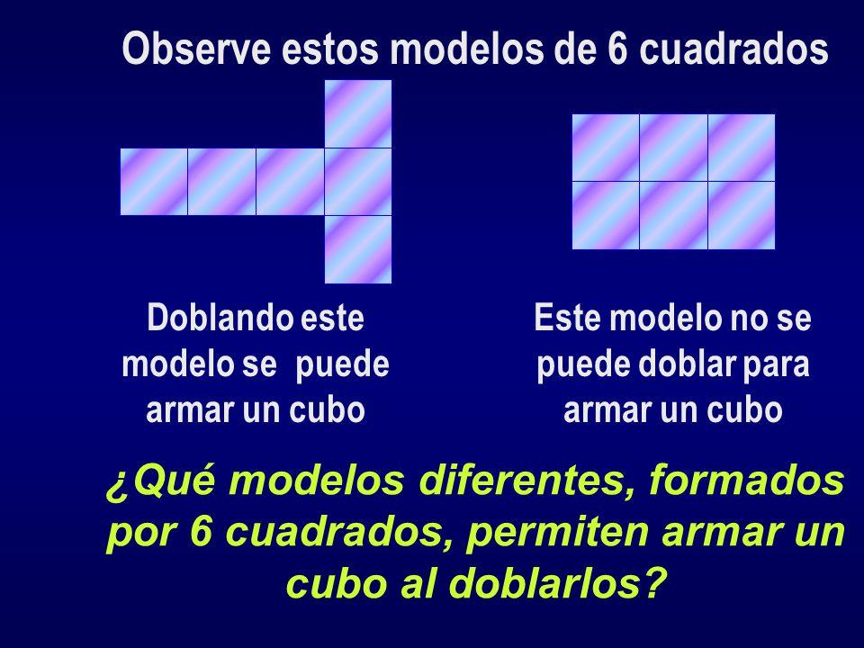 Observe estos modelos de 6 cuadrados
