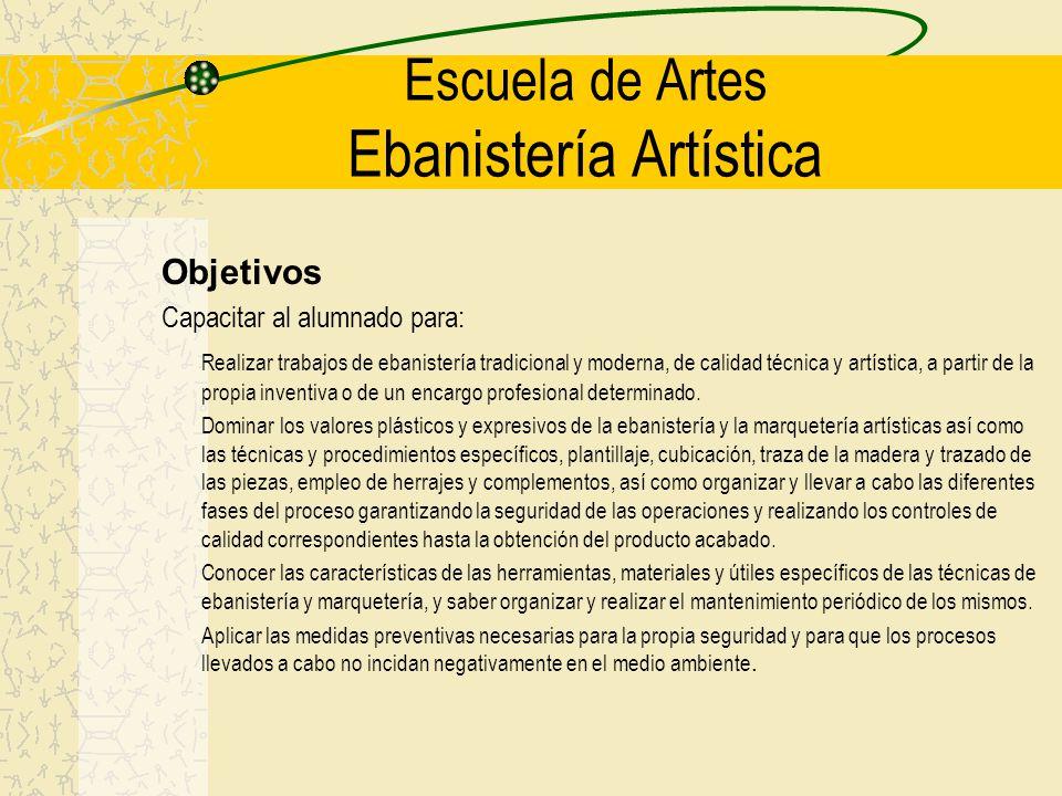 Escuela de Artes Ebanistería Artística