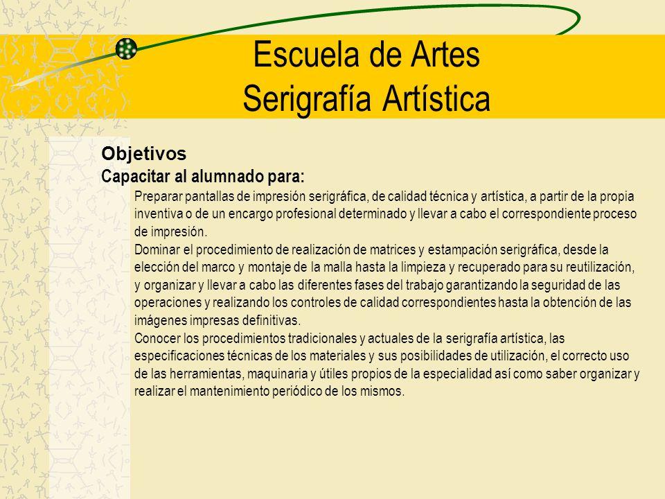 Escuela de Artes Serigrafía Artística
