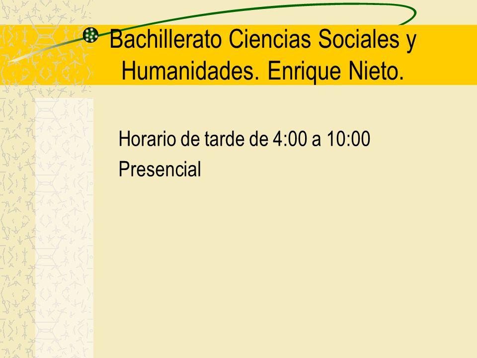 Bachillerato Ciencias Sociales y Humanidades. Enrique Nieto.
